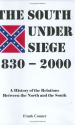 The South Under Siege 1830-2000