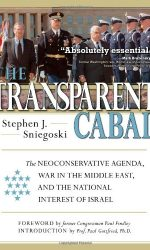The Transparent Cabal: The Neoconserative Agenda
