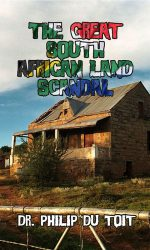 The Great South African Land Scandal