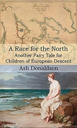 A Race for the North